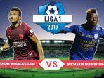 siaran-langsung-pertandingan-psm-makassar-vs-persib-bandung-laga-pekan-ke-15-liga-1-2019.jpg