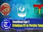 sriwijaya-fc-vs-persita-tangerang-liga-2.jpg