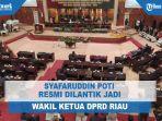 syafaruddin-poti-resmi-dilantik-jadi-wakil-ketua-dprd-riau.jpg