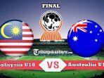 timnas-u18-malaysia-vs-australia-babak-final-piala-aff-u18-2019.jpg