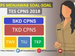 tips-menjawab-soal-cpns-2018_20181027_140054.jpg
