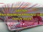 upah-minimum-provinsi-ump-tahun-2019_20181020_192915.jpg