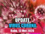update-virus-corona-hari-ini-13-mei.jpg