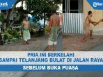 viral-dua-pria-berkelahi-sampai-telanjang-bulat-di-jalan-raya-sebelum-buka-puasa.jpg