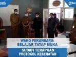 walikota-pekanbaru_belajar-tatap-muka.jpg