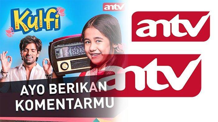 KULFI Episode 55 di ANTV Live Stream Jadwal ANTV Hari Ini Sabtu 6 Maret 2021, Link Streaming ANTV