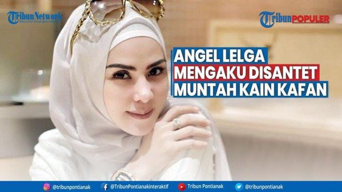 Angel Lelga Ngaku Pernah Kepikiran Mau Serahin Rumah Ke Vicky Prasetyo, Hingga Pernah Disantet