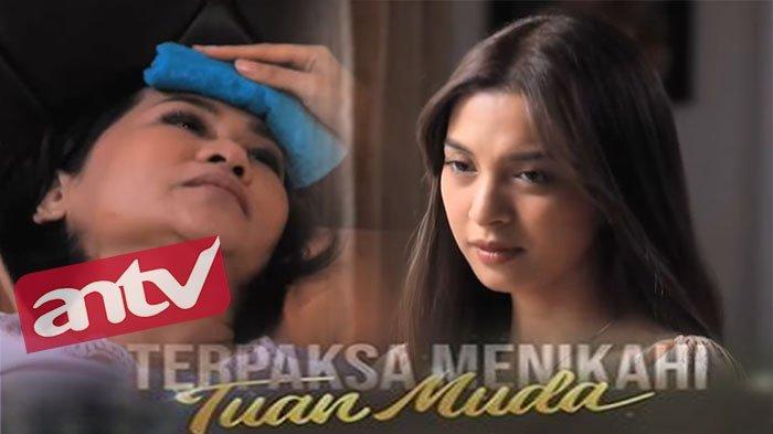 ANTV Klik Live Streaming Online Nonton Terpaksa Menikahi Tuan Muda Hari Ini , Kinanti Rawat Oma Rima