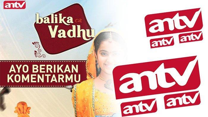 ANTV Live Streaming ANTV Hari Ini Senin 10 Mei 2021, Anandhi hingga Balika Vadhu Kapan Tayang ?