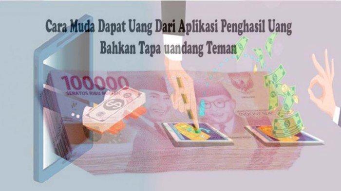Cara Dapat Uang Tanpa Keluar Rumah Dari 4 Aplikasi Penghasil Uang yang Terbukti Membayar