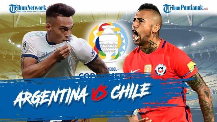SUSUNAN PEMAIN Argentina Vs Chile! Ajang Balas Dendam Piala Amerika 2021 Siaran Langsung Indonsiar