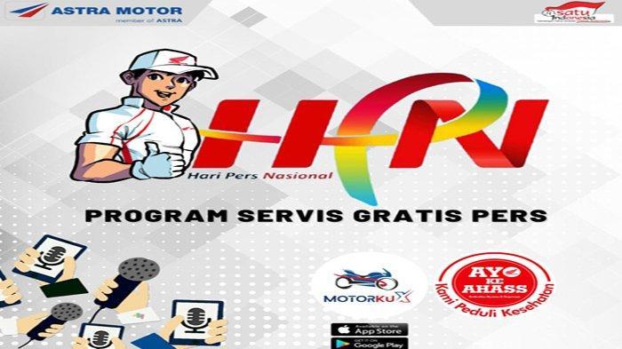 Peringatan HPN 2021, Astra Motor Apresiasi Insan Pers dengan Layanan Service dan Ganti Oli Gratis