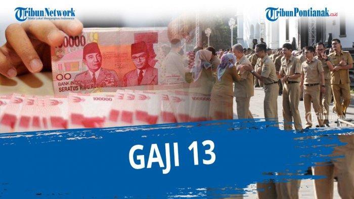 ASYIK Gaji 13 2021 Sudah Cair! Saldo Gaji ke-13 PNS TNI Polri dan Pensiunan Samakah dengan THR?