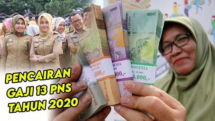 Pencairan Gaji 13 Sebelum Pertengahan Agustus 2020 Bisa Lebih Cepat | Tunggu Tandatangan Jokowi