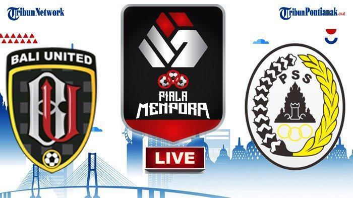 UPDATE SKOR Hasil PSS vs Bali United Piala Menpora - Peluang Emas Yabes & Irfan Terbuang, Skor 0-0