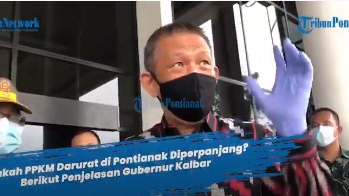 PPKM Diperpanjang, Gubernur Kalbar Sutarmidji Keluarkan 11 Instruksi untuk Kepala Daerah