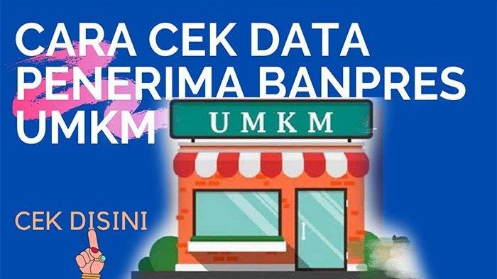 www.banpresbpum.id Login Cek Nama Daftar Penerima Banpres UMKM Tahap 3 & Klik Eform.bri.co.id/bpum