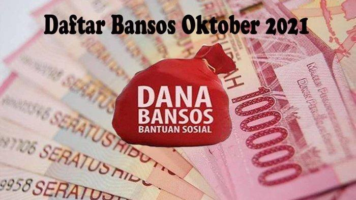 Daftar Bansos Dilanjutkan Bulan Oktober 2021 dan Bansos yang Dihentikan Akhir September 2021