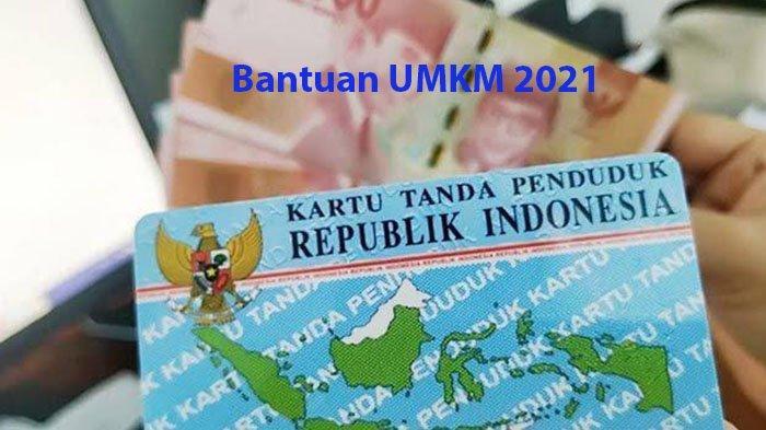 DAFTAR Bantuan UMKM 2021 Login www.kemenkopukm.go.id Lengkapi 6 Syarat & Link Eform BRI Cek Rp2,4 Jt