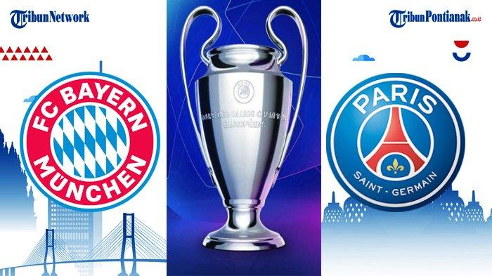 Liga Champion 2021 Live SCTV Nanti Malam Bayern Munich VS PSG Jam 02.00 8 Besar Liga Champion