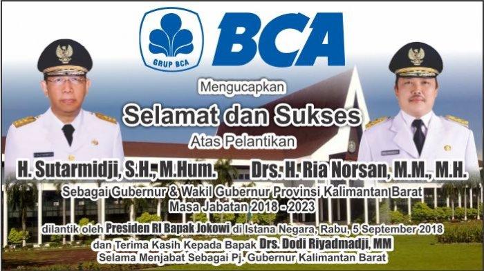 PT BCA Mengucapkan Selamat atas Pelantikan Gubernur dan Wakil Gubernur Kalbar
