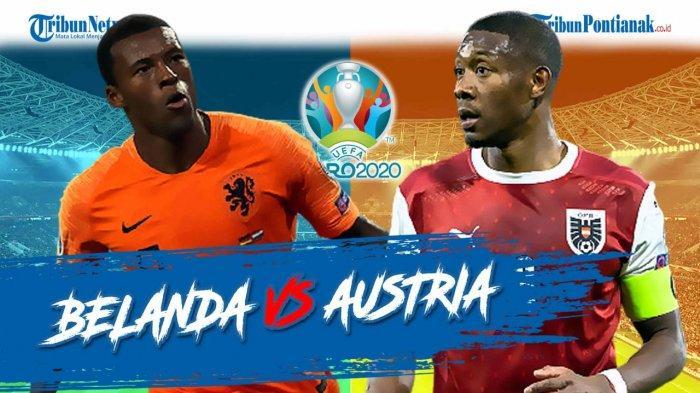 HASIL Pertandingan Belanda Vs Austria & Skor Belanda Vs Austria, Belanda Susul Italia ke 16 Besar?
