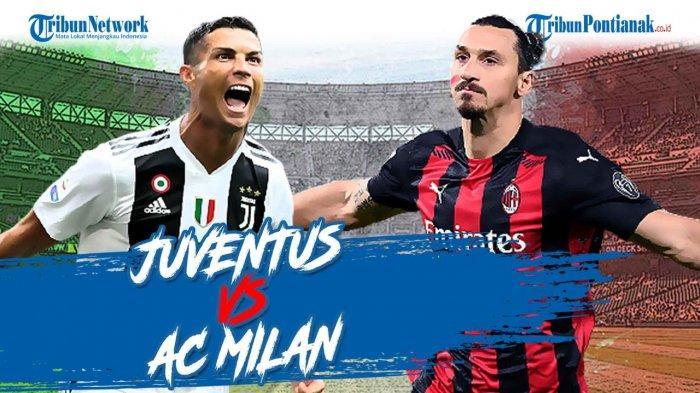 LIVE SKOR Juventus Kontra AC Milan di Liga Italia Malam Ini Update Klasemen Seri A