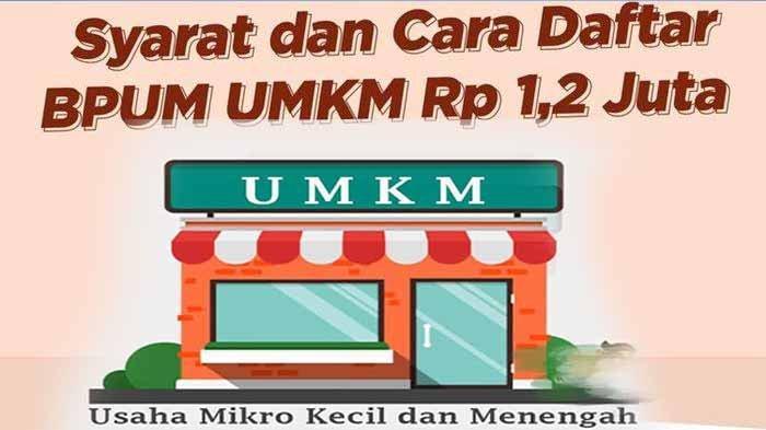 Pengumuman BLT UMKM Tahap 3 Kapan ? Cek Link www.banpresbpum.id dan Eform.bri Dapat Bantuan 1,2 Juta