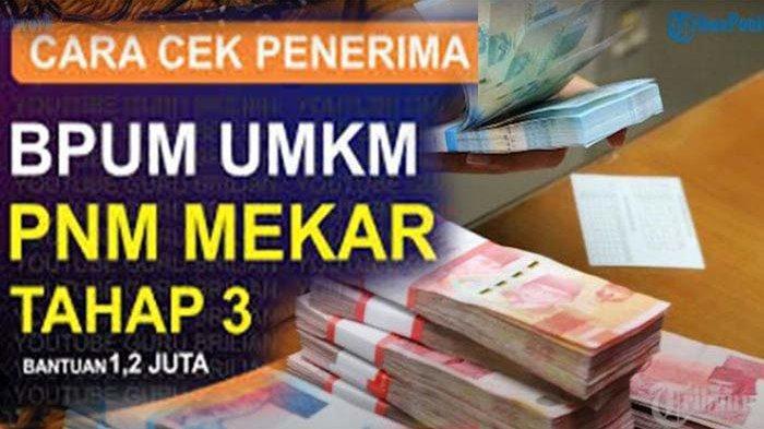 UMKM Tahap 3 Kapan Dimulai ? Cek www.banpresbpum.id dan Eform.bri.co.id/bpum Untuk Pencairan 1,2 Jt