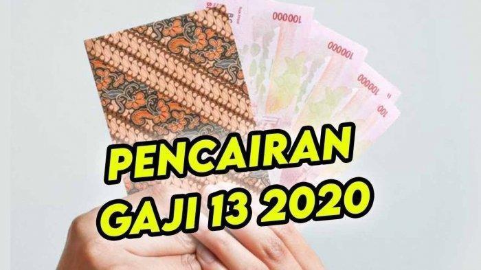 Gaji Ke 13 2020 Dicairkan Agustus, Kemenkeu Revisi Besaran Gaji 13 PNS TNI Polri & Gaji 13 Pensiunan
