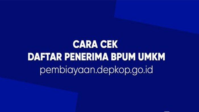 Depkop.go.id Daftar Bantuan UMKM 2021 Tahap 3, Klik Eform BRI Co Id BPUM Cek Bantuan Pakai NIK KTP