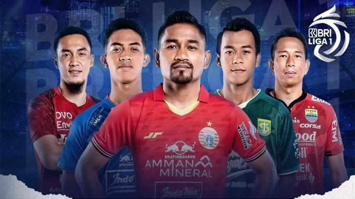 Jadwal Jam Tayang BRI Liga 1 Indonesia 2021 Live Indosiar Persija vs Arema, Persib vs Bhayangkara FC