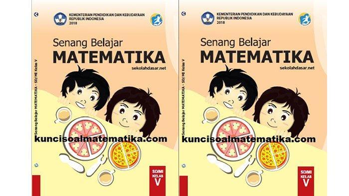 Kunci Jawaban Matematika Kelas 5 Halaman 37 38 Jawaban Soal Buku Senang Belajar Matematika Tribun Pontianak
