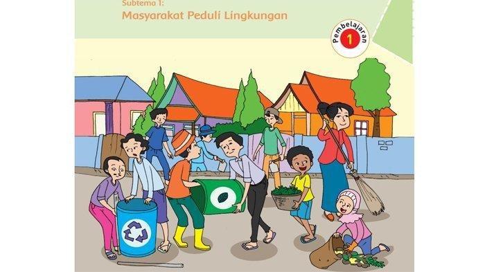Kunci Jawaban Tema 6 Kelas 6 Halaman 3 4 5 6 Buku Tematik Sd Mi Masyarakat Peduli Lingkungan Tribun Pontianak