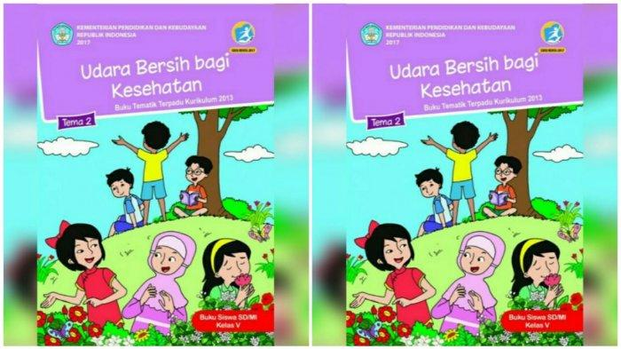 Kunci Jawaban Tema 2 Kelas 5 Halaman 24 30 32 36 Buku Tematik Sd Cara Tubuh Mengolah Udara Bersih Tribun Pontianak
