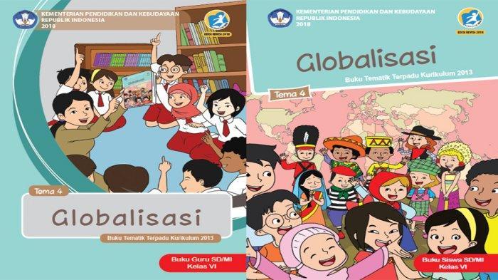 Kunci Jawaban Tema 4 Kelas 6 Halaman 126 127 128 Buku Tema Sd Globalisasi Subtema 3 Pembelajaran 5 Tribun Pontianak