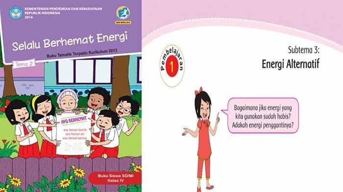 Kunci Jawaban Tema 2 Kelas 4 Hal 133 134 135 136 132 Buku Tematik Subtema 3 : Energi Alternatif