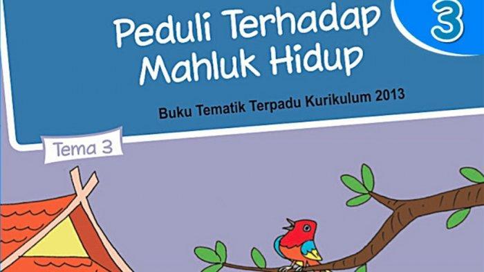Kunci Jawaban Tema 3 Kelas 4 Halaman 25 26 27 28 29 30 Buku Tematik Sd Peduli Terhadap Makhluk Hidup Tribun Pontianak