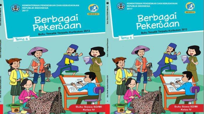 Kunci Jawaban Tema 4 Kelas 4 Halaman 2 3 4 5 7 8 9 10 11 Buku Tematik Sd Jenis Jenis Pekerjaan Tribun Pontianak