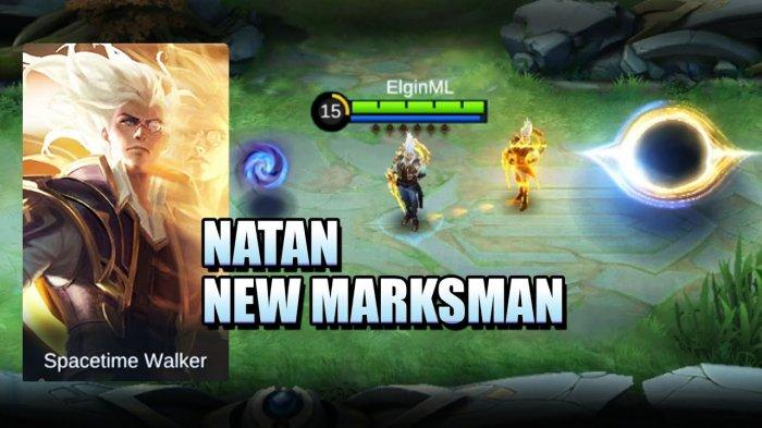Cara Bermain Natan Marksman Baru Mobile Legends Rilis 23 Juli 2021 - Build, Gameplay dan Tutorial