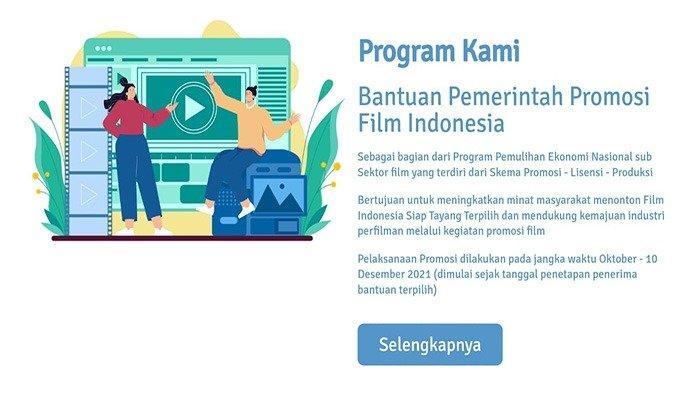 Cara Daftar Bantuan Promosi Film Indonesia Login https://penfilm.kemenparekraf.go.id/ Dapat Rp 1,5 M