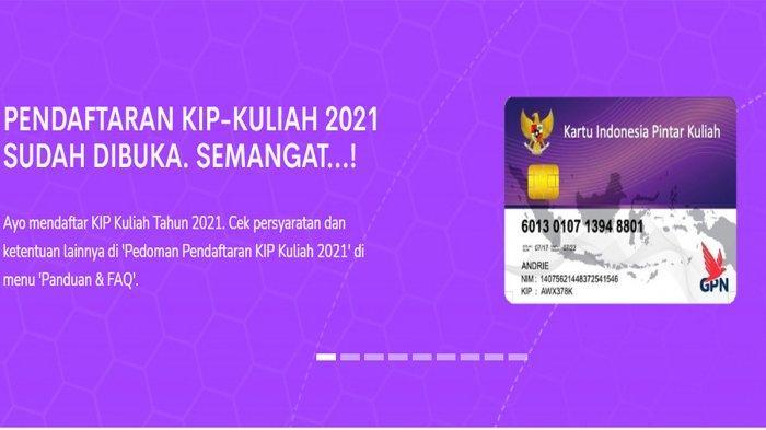 Cara Daftar KIP Kuliah 2021 di kip-kuliah.kemdikbud.go.id, Siapkan NIK, NISN, NPSN dan Email Aktif