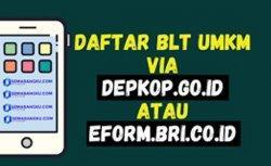 Cara Daftar UMKM Online 2021 Login www.depkop.go.id Daftar UMKM eform.bri.co.id/bpum Klaim 2,4 Juta