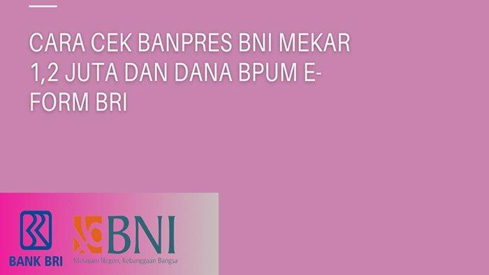 Http //banpres.bpum.co.id Cara Dapatkan Banpres BPUM 1,2 Juta Klik banpresbpum.id & eform.bri.co.id
