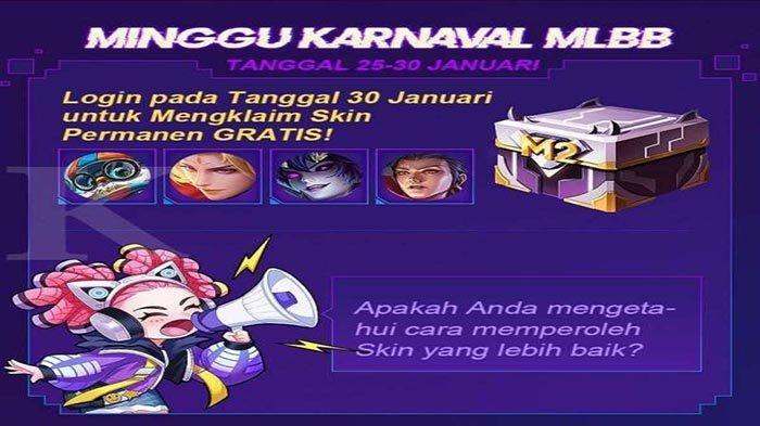 CARA Dapat Permanen Skin Gratis Mobile Legends Event M2 Carnival Week dan Klaim 30 Januari 2021