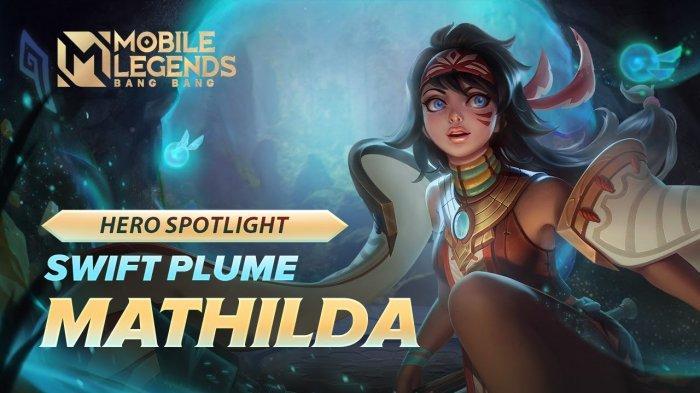 Cara Main Mathilda Hero Gratis Mobile Legends - Set Build Item Tersakit hingga Spesifikasi Skill