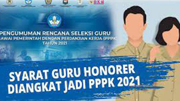 Cara Mendaftar PPPK Guru Honorer Lengkap Syarat dan Alur Pendaftaran PPPK Guru Honorer 2021