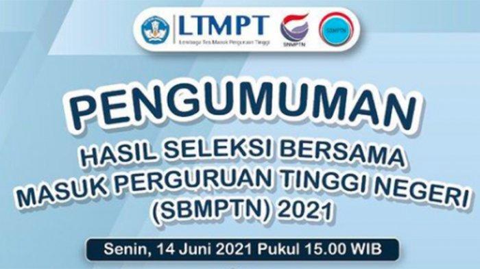CARA Mengecek Kelulusan SBMPTN 2021, Login https://pengumuman-sbmptn.ltmpt.ac.id Senin 14 Juni 2021
