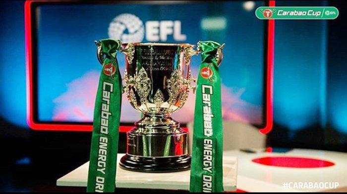 Hasil Drawing & Jadwal Perempat Final Piala Liga Inggris ...