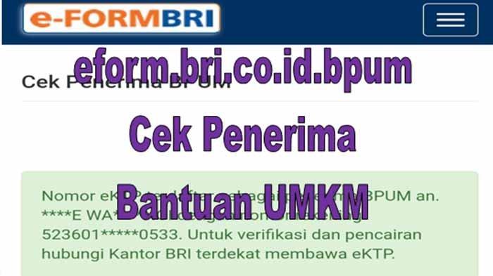 Cek Nama Penerima BPUM Tahap 2 Klik Eform.BRI.co.id/bpum Daftar BPUM 2021 Rp1,2 Jt Kemenkopukm.go.id